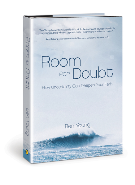 Room for Doubt How Uncertainty Can Deepen Your Faith