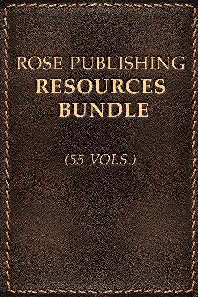 Rose Publishing Resources Bundle (55 Vols.)