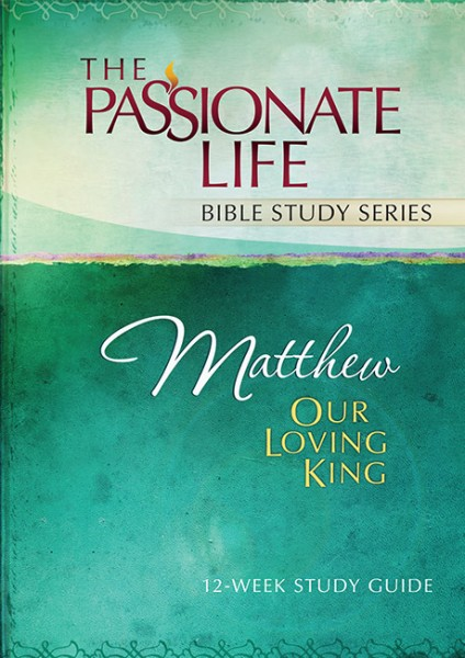 Matthew: Our Loving King 12-Week Study Guide