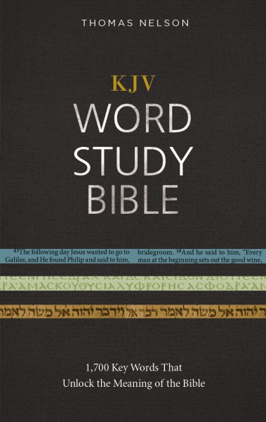 KJV Word Study Bible with KJV Strong's by Thomas Nelson