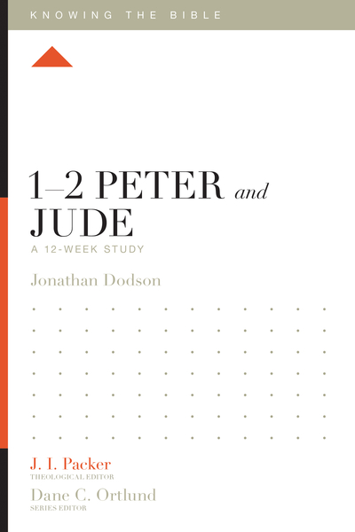1–2 Peter and Jude: A 12-Week Study