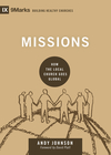 Missions: How the Local Church Goes Global