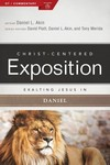 Exalting Jesus in Daniel: Christ-Centered Exposition Commentary (CCEC)