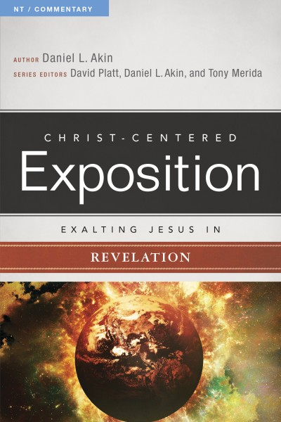Exalting Jesus in Revelation: Christ-Centered Exposition Commentary (CCEC)
