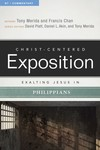 Exalting Jesus in Philippians: Christ-Centered Exposition Commentary (CCEC)