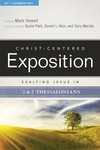 Exalting Jesus in 1 & 2 Thessalonians: Christ-Centered Exposition Commentary (CCEC)