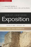 Exalting Jesus in Ezra and Nehemiah: Christ-Centered Exposition Commentary (CCEC)