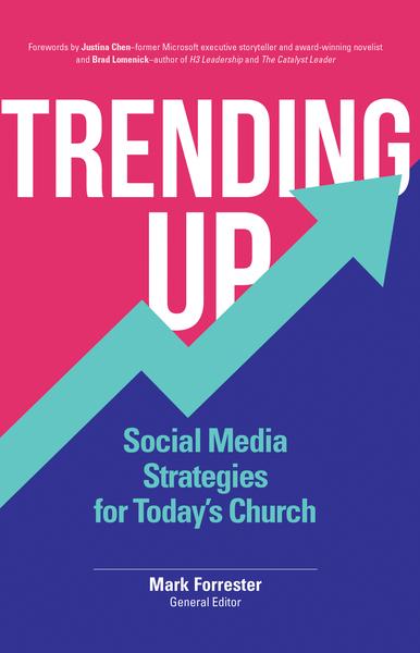 Trending Up: Social Media Strategies for Today's Church