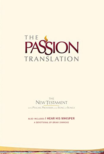 Passion Translation: New Testament