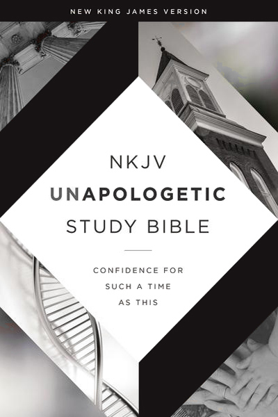 NKJV Unapologetic Study Bible