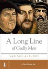 Long Line of Godly Men (10 Vols.)