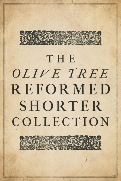 Olive Tree Reformed Shorter Collection (5 Vols.)