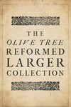 Olive Tree Reformed Larger Collection (10 Vols.)