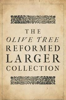 Olive Tree Reformed Larger Collection (10 Vols.)