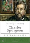 Gospel Focus of Charles Spurgeon