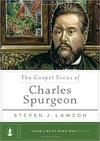 Gospel Focus of Charles Spurgeon