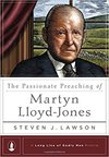Passionate Preaching of Martyn Lloyd-Jones