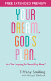 Your Dream. God's Plan. Free Extended Preview: Are You Longing for Something More?