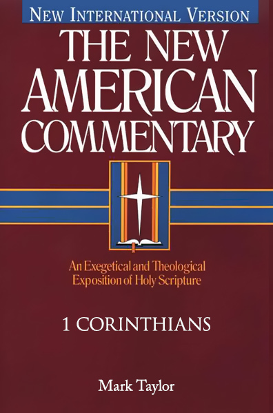 DO NOT USE - New American Commentary (NAC) Volume 28: 1 Corinthians