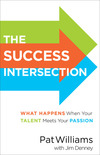 The Success Intersection: What Happens When Your Talent Meets Your Passion