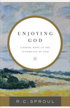 Enjoying God: Finding Hope in the Attributes of God