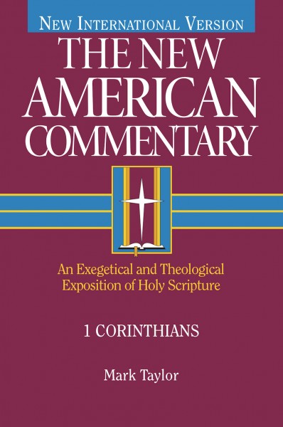 1 Corinthians: New American Commentary (NAC)