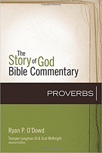 Proverbs: Story of God Bible Commentary (SGBC)