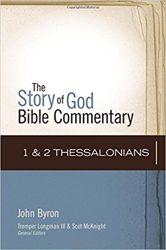 1 & 2 Thessalonians: Story of God Bible Commentary (SGBC)