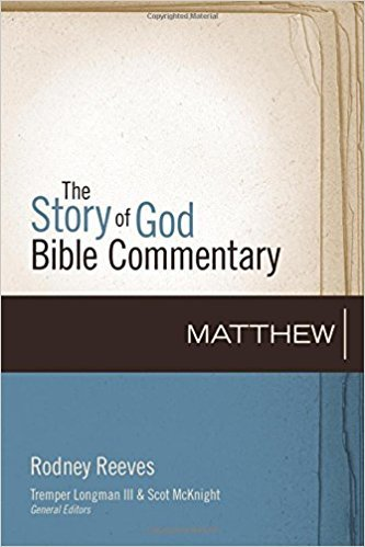 Matthew: Story of God Bible Commentary (SGBC)