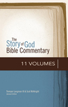 Story of God Bible Commentary (SGBC): Old and New Testament Set (11 Vols.)