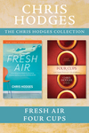 Chris Hodges Collection: Fresh Air / Four Cups