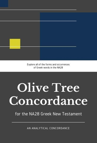 Olive Tree Analytical Concordance of the NA28 Greek New Testament