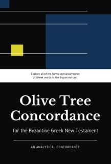 Olive Tree Analytical Concordance of the Byzantine Greek New Testament