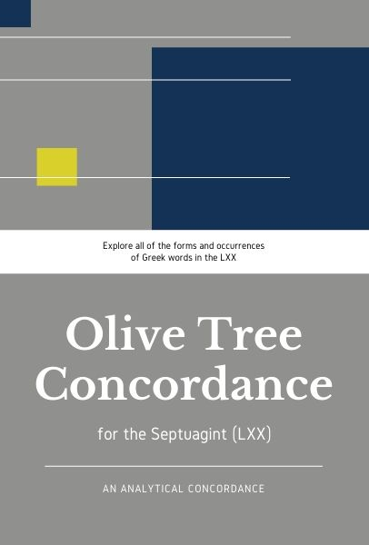 Olive Tree Analytical Concordance of the Septuagint (LXX)