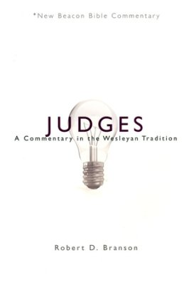 Judges: New Beacon Bible Commentary (NBBC)