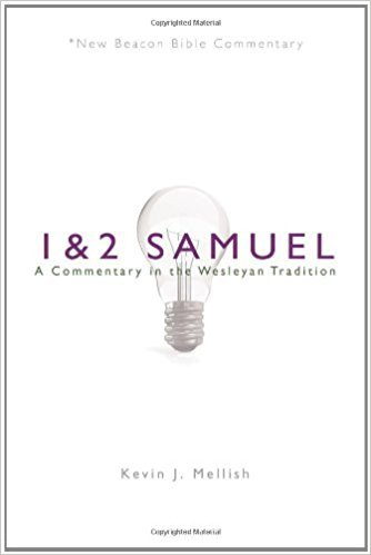 1-2 Samuel: New Beacon Bible Commentary (NBBC)