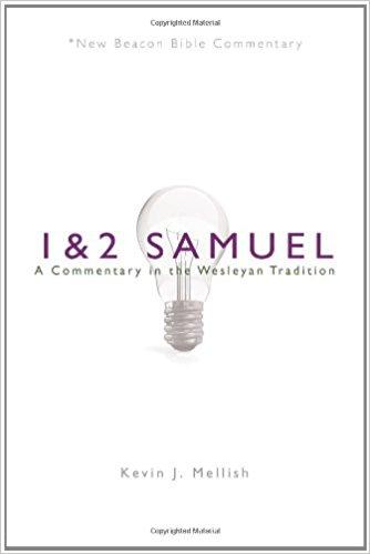 1-2 Samuel: New Beacon Bible Commentary (NBBC)