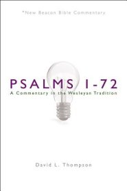 Psalms 1-72: New Beacon Bible Commentary (NBBC)