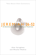 Jeremiah 26-52: New Beacon Bible Commentary (NBBC)