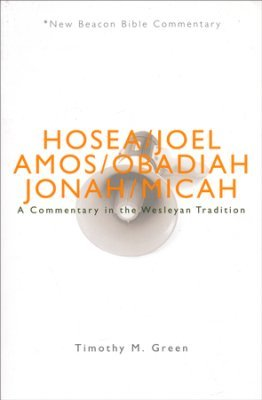 Hosea-Micah: New Beacon Bible Commentary (NBBC)