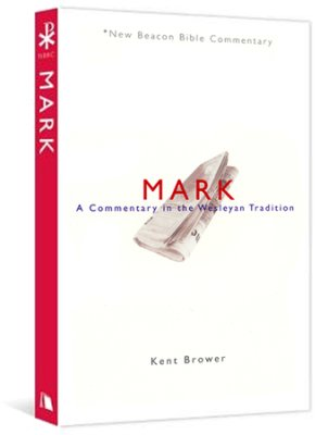 Mark: New Beacon Bible Commentary (NBBC)