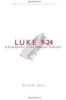 Luke 9-24: New Beacon Bible Commentary (NBBC)