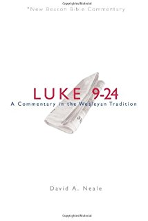 Luke 9-24: New Beacon Bible Commentary (NBBC)
