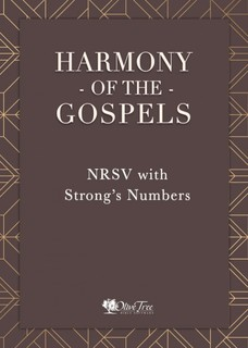 Harmony of the Gospels - NRSV with Strong's Numbers
