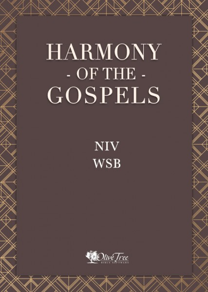 Harmony of the Gospels - NIV Word Study Bible with G/K and Strong's Numbers