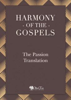 Harmony of the Gospels - The Passion Translation