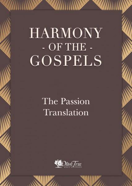 Harmony of the Gospels - Passion Translation