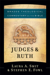Brazos Theological Commentary: Judges & Ruth (BTC)