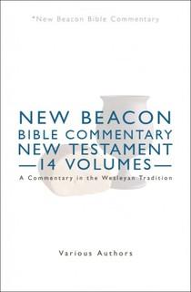 New Beacon Bible Commentary (NBBC) New Testament Set (14 Vols.)
