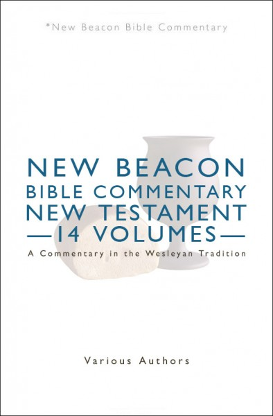 New Beacon Bible Commentary (NBBC) New Testament Set (14 Vols.)